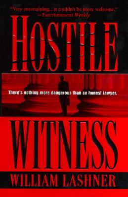 Hostile Witness By Lashner, William