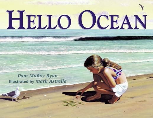 Hello Ocean By Ryan, Pam Munoz/ Astrella, Mark (ILT)